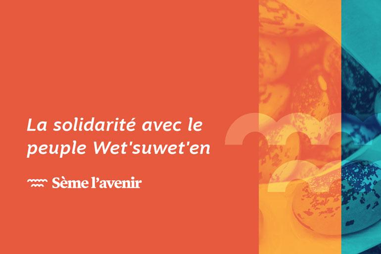 La solidarité avec le peuple Wet'suwet'en